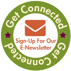 Get Connected, Sign-Up for Our E-Newsletter badge graphic.